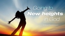 Going to new heights with God